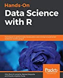 Hands-On Data Science with R: Techniques to perform data manipulation and mining to build smart analytical models using R (English Edition)