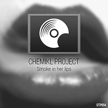 Smoke In Her Lips