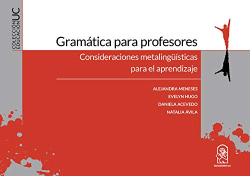 Gramática para profesores (Spanish Edition)