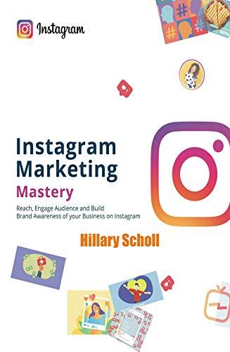 Instagram Marketing Mastery (English Edition)