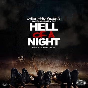Hell Of Ah Night
