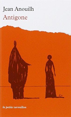 Antigone (La Petite Vermillon) (French Edition) by Jean Anouilh(2008-03-15)