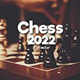 Chess 2022 Calendar: A Monthly and Weekly 12 Months Calendar 2022 With Pictures of the Chess For Office to Write in Appointment, Birthday, Events | Cute Gift Ideas For Men, Women, Girls, Boys in Bulk