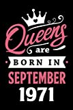 50th Birthday Gifts for Women: Queens Are Born in September 1971: Funny Notebook for Women's, 50th Birthday Notebook for Women, Gift for Women Birthday Unique … Journal for Women (Notebook a5 Lined)