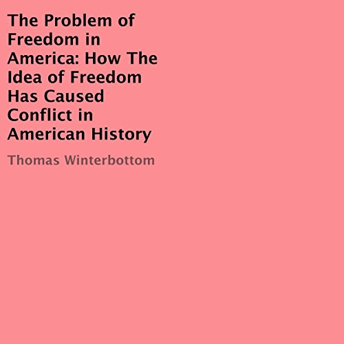 The Problem of Freedom in America audiobook cover art
