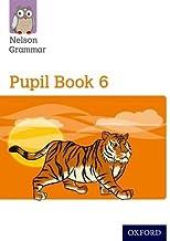 New Nelson Grammar Pupil Book 6 Year 6/P7
