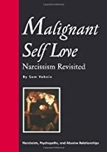 By Sam Vaknin - Malignant Self Love: Narcissism Revisited (1st Edition) (1/16/99)