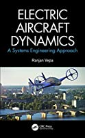 Electric Aircraft Dynamics: A Systems Engineering Approach Front Cover