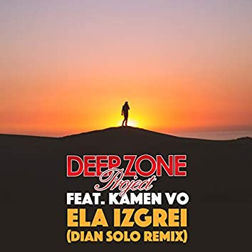 Ela Izgrei (Dian Solo Remix)