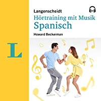Langenscheidt Hörtraining mit Musik Spanisch Hörbuch