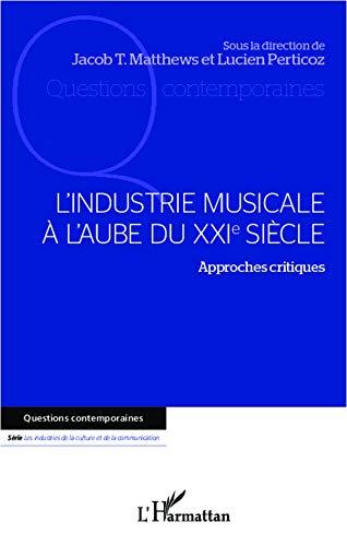 L'industrie musicale à l'aube du XXIe siècle