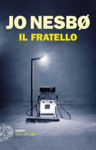 Il fratello (Einaudi. Stile libero big) (Italian Edition)