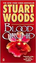 Blood Orchid (Holly Barker Series #3) by Stuart Woods