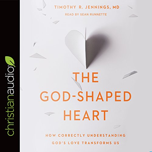 The God-Shaped Heart audiobook cover art