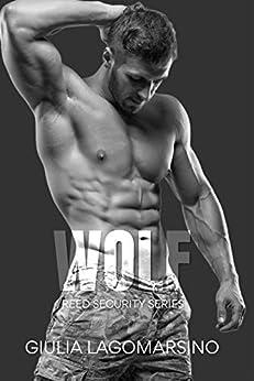 Wolf: A Reed Security Romance by [Giulia  Lagomarsino]