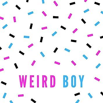 Weird Boy