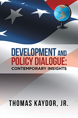 Development and Policy Dialogue: Contemporary Insights (English Edition)