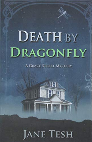 Death by Dragonfly (Grace Street Mysteries)