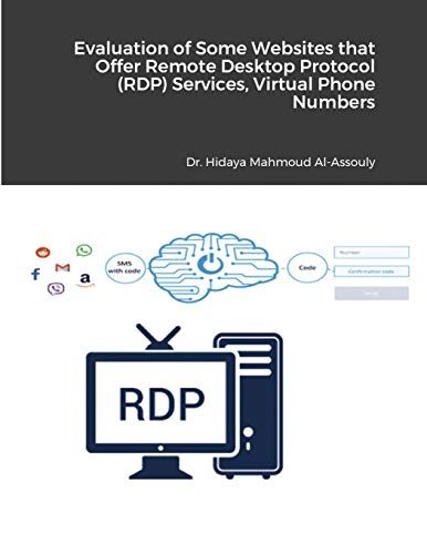 Evaluation of Some Websites that Offer Remote Desktop Protocol (RDP) Services, Virtual Phone Numbers for SMS Reception and Virtual Debit/Credit Cards