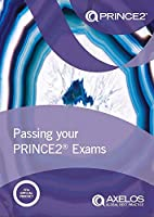 Passing Your Prince2 Exams (Managing Successful Projects with Prince)