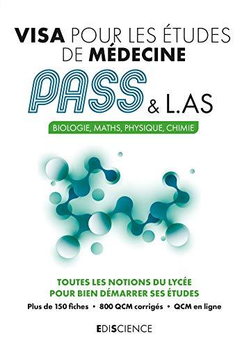 Visa pour les études de médecine PASS et L.AS - Biologie, Maths, Physique, Chimie: Biologie, Maths, Physique, Chimie