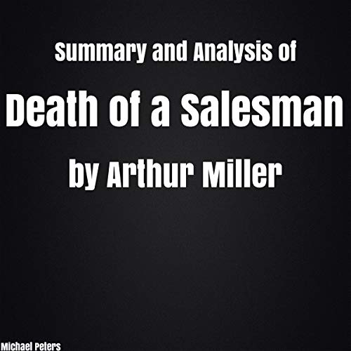 Summary and Analysis of Death of a Salesman by Arthur Miller Titelbild