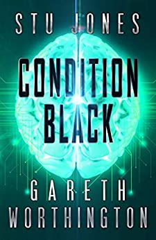 Condition Black by [Stu Jones, Gareth Worthington]