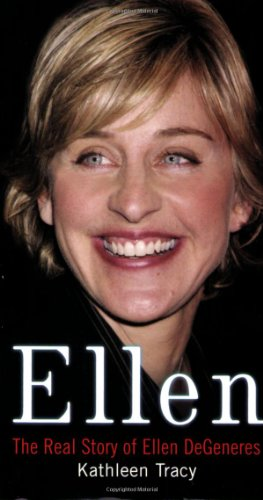 Ellen: The Real Story of Ellen DeGeneres