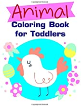 Animal Coloring Book for Toddlers: Art Beautiful and Unique Design for Baby ,Toddlers learning (popular animals)