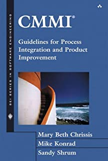 CMMI(R): Guidelines for Process Integration and Product Improvement