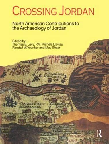 Crossing Jordan: North American Contributions to the Archaeology of Jordan