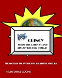 Quincy Finds the Library and Discovers the World: Designed to Increase Reading Skills (English Edition)