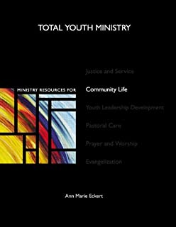 Ministry Resources for Community Life (Total Youth Ministry) (book and CD-Rom)