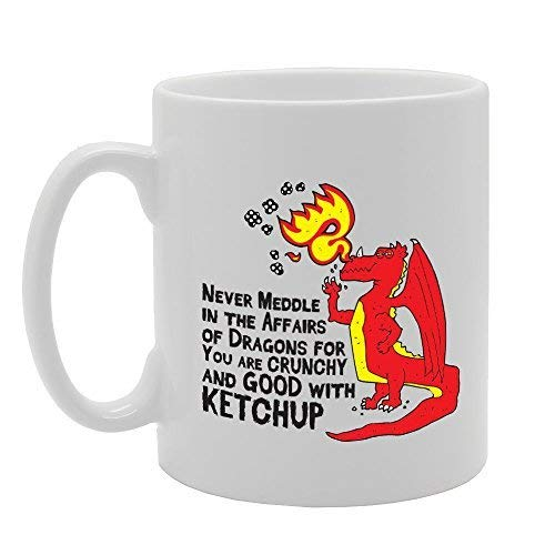N / A Nunca te entrometas en los Asuntos del dragón Porque Eres crujiente y Bueno con la Salsa de Tomate Regalo de la Novedad Taza de café de té de cerámica