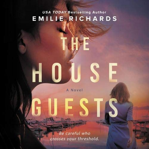 The House Guests Audiobook By Emilie Richards cover art