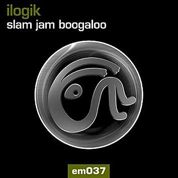 Slam Jam Boogaloo