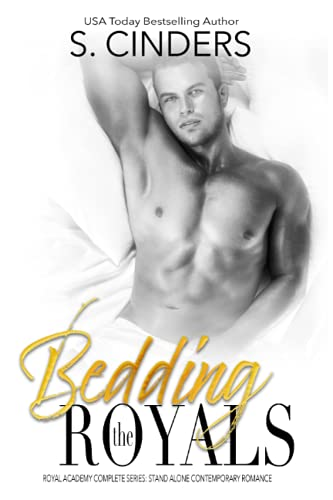 Bedding the Royals: Royal Academy: Complete Season