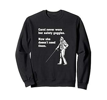 Carol Safety Goggles Shirt| Funny Science T-Shirt| Chemistry Sweatshirt