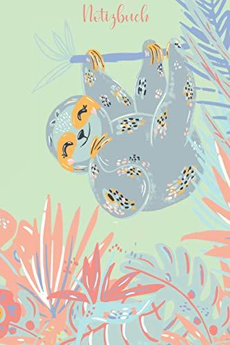 Notizbuch Faultier: Schönes Notizbuch Faultier, A5 mit 120 linierten Seiten, für Notizen, Ideen, als Tagebuch oder Journal, schönes Geschenk für Faultier Freunde