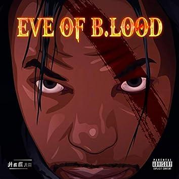 Eve of B.lood