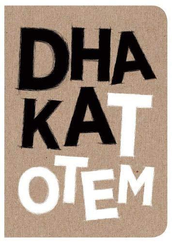 DHAKA TOTEM