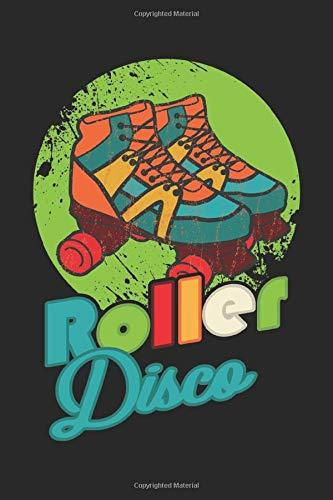 Roller Disco: Rollschuhe Geschenk Für Skater Girl Dina5 Liniert Notizbuch Tagebuch Planer Notizblock Kladde Journal Strazze