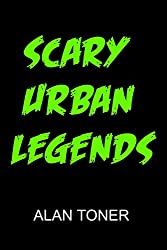 Scary Urban Legends