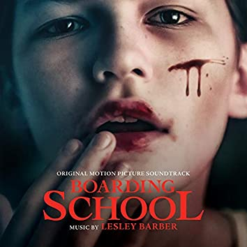 Boarding School (Original Motion Picture Soundtrack)