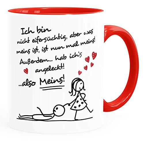Moonworks® Kaffee-Tasse Ich bin nicht eifersüchtig, aber was meins ist, ist nun mal meins Geschenk Liebe Valentinstag lustig Frau inner-rot Keramik-Tasse
