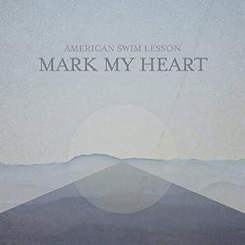 Mark My Heart