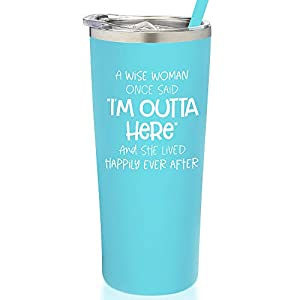 """THE DEETS: SassyCups eco-friendly 22oz vibrant blue powder coated vacuum insulated stainless steel tumbler with slide-closed lid, matching reusable straw, non-slip base, and funny saying """"A Wise Woman Once Said, 'I'm Outta Here' And She Lived Happily..."""