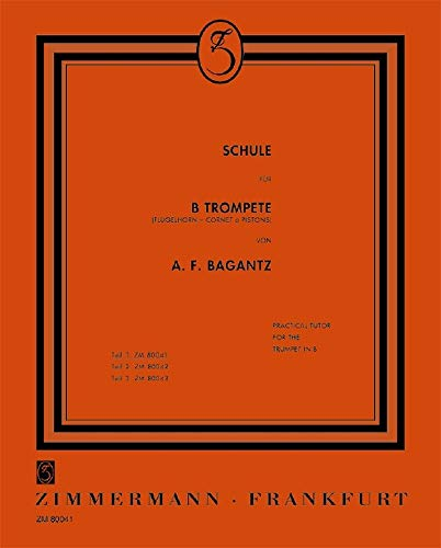Schule: für B-Trompete (Flügelhorn, Cornet) Teil 1
