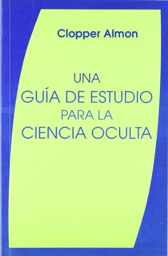 Una guía de estudio para la ciencia oculta