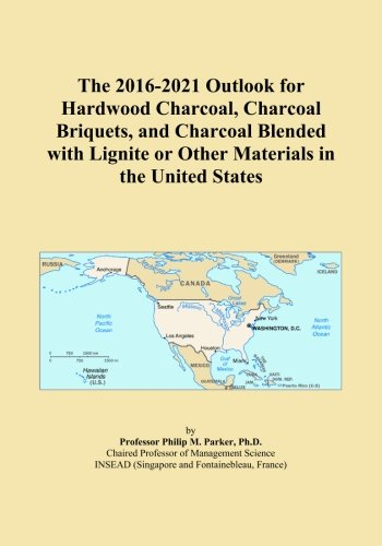 The 2016-2021 Outlook for Hardwood Charcoal, Charcoal Briquets, and Charcoal Blended with Lignite or Other Materials in the United States